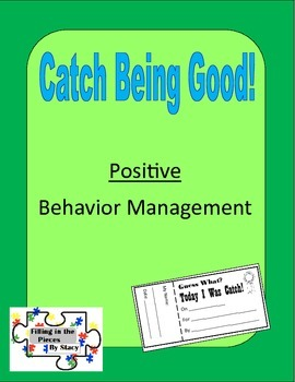 """Catch Being Good"" Positive Behavior Management"