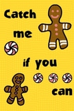 Catch Me If You Can, I'm the Gingerbread Man