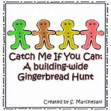 Catch Me if You Can: A Building-Wide Gingerbread Hunt
