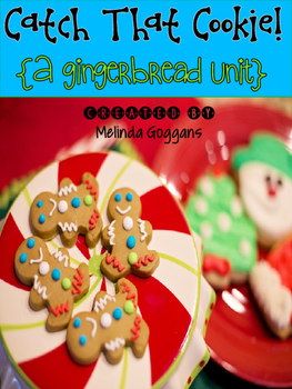 Gingerbread Unit: Catch That Cookie! Literacy, Math, & Reader's Theater!