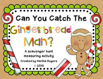 """""""Catch The Gingerbread Man"""" Scavenger Hunt Measuring Activity"""
