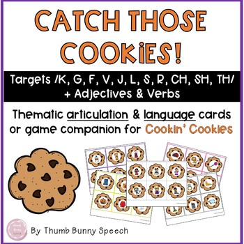 Catch Those Cookies - Thematic articulation & language cards or game companion