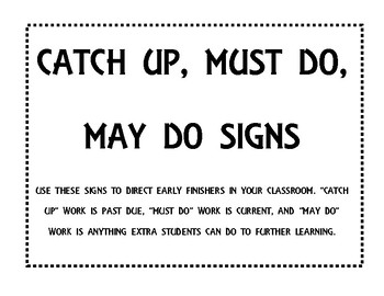 Catch Up, Must Do, May Do Signs
