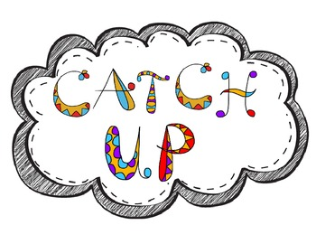 Catch Up Sign