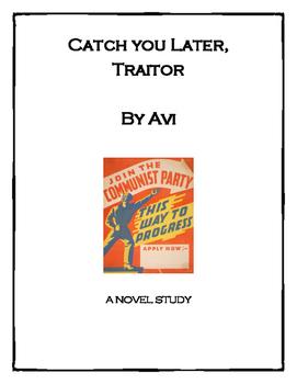 Catch You Later, Traitor by Avi - Novel Study
