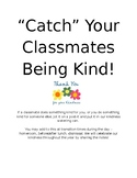 Catch Your Classmates Being Kind