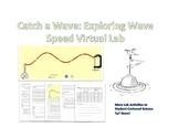 Catch a Wave: Virtual Wave Speed Lab