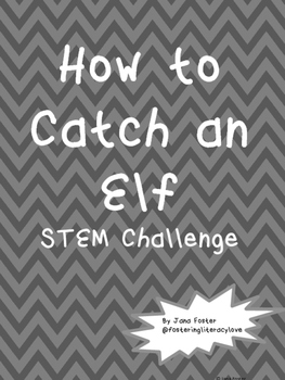 Catch an Elf STEM Project