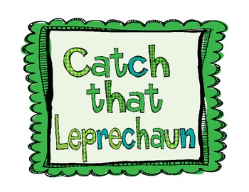 Catch that Leprechaun!