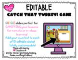 Catch that Turkey! Thanksgiving Editable Google Slides Gam