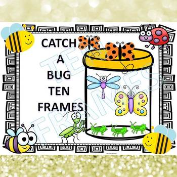 """Catch a Bug """"Addition Within Ten"""" (Ten Frames)"""