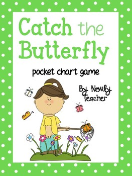 Catch the Butterfly (pocket chart game)