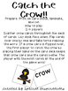 Catch the Crow! (an ow /o/ game) Orton-Gillingham