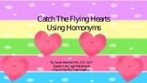 Catch the Flying Hearts A Homophone game