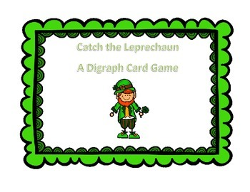 Catch the Leprechaun-A Digraph Card Game