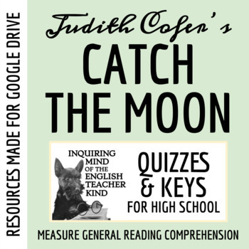 """""""Catch the Moon"""" by Judith Ortiz Cofer - Quiz, Guided Reading"""