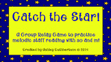 Catch the Star!:  A Group Relay Game to Practice Melodic Reading with So and Mi