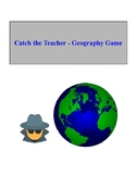 Catch the Teacher - Geography Game