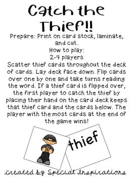 Catch the Thief! (an ie /e/ game) Orton-Gillingham
