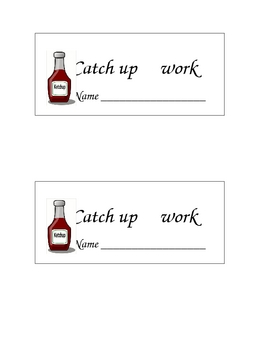 Catch up work label Late WorkLabel