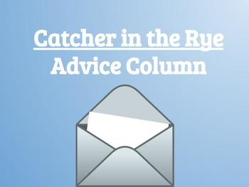 Catcher in the Rye Advice Column