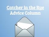 Catcher in the Rye Advice Column