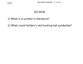 Catcher in the Rye ~ Analyzing Evidence: Holden's Red Hat