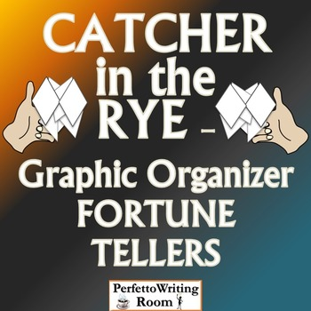 Catcher in the Rye Graphic Organizer FORTUNE TELLER for Theme, Symbol, Character