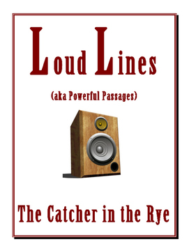 Catcher in the Rye LOUD LINES