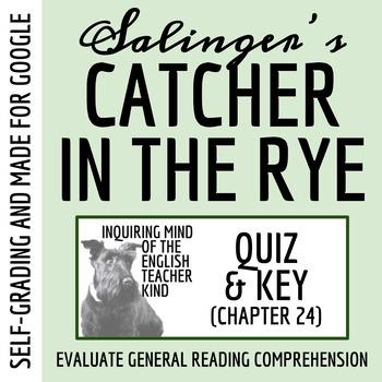 Catcher in the Rye Quiz - Chapter 24