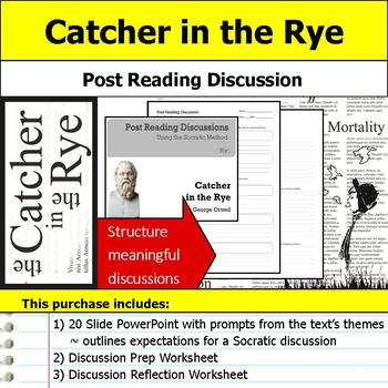 Catcher in the Rye - Socratic Method - Post Reading Discussions