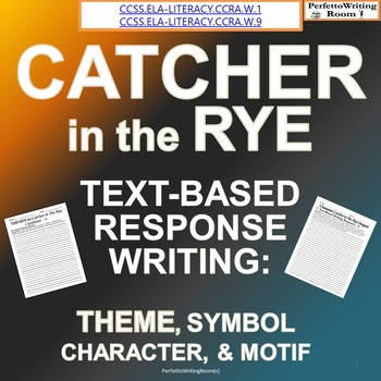 Catcher in the Rye Text-Based Response Writing, Grades 6-8, 9-12