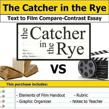Catcher in the Rye - Text to Film - Compare & Contrast Essay Bundle