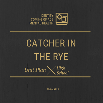 Catcher in the Rye Unit Plan