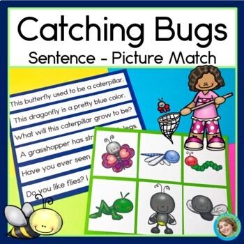 Insects: Catching Bugs Sentence Picture Match Reading Center