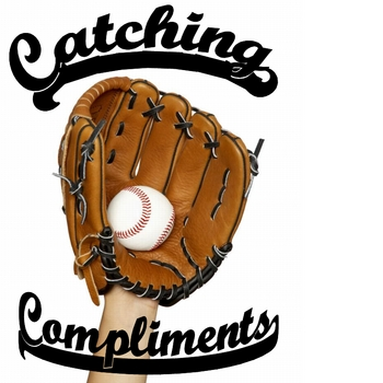 Catching Compliments