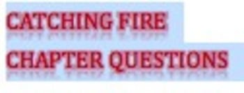 Catching Fire Chapter Questions