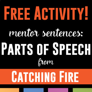 Parts of Speech: Mentor Sentences in Catching Fire