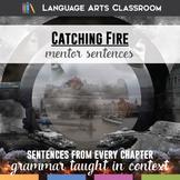 Mentor Sentences for Catching Fire