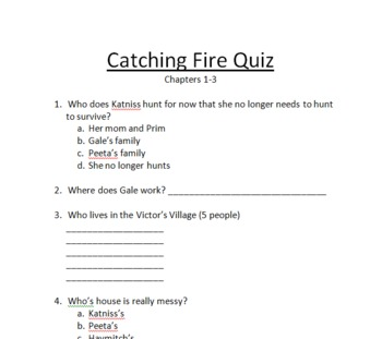 Catching Fire (Hunger Games Series) Quiz Over Chapters 1 -3