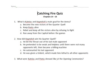 Catching Fire (Hunger Games Series) Quiz Over Chapters 14-16