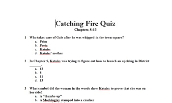 Catching Fire (Hunger Games Series) Quiz Over Chapters 8-13