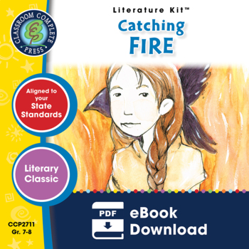 Catching Fire - Literature Kit Gr. 7-8