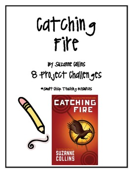 Catching Fire, by S. Collins, Project Challenges