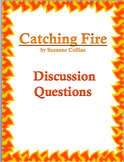 Catching Fire (by Suzanne Collins): Discussion Questions