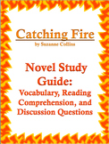 Catching Fire by Suzanne Collins: Novel Study, Vocabulary,