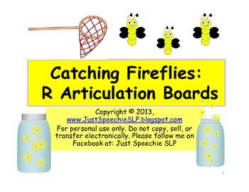 Catching Fireflies R Articulation Boards