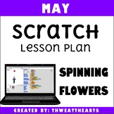 May Scratch 3 Programming Lesson Plan - Spinning Flowers