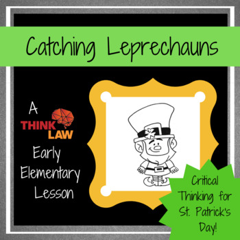 Catching Leprechauns: Bringing Critical Thinking Rigor to St. Patrick's Day Fun!