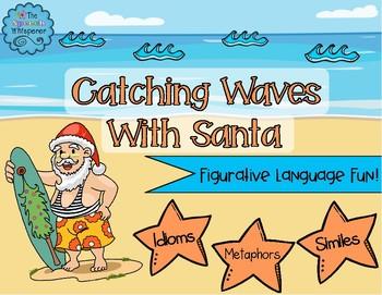 Catching Waves With Santa: Figurative Language Fun!